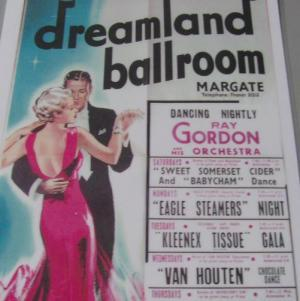 Old Dreamland Ballroom poster formerly on display in the Margate Museum