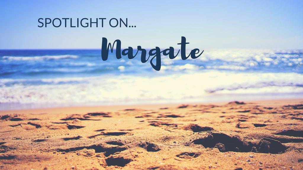 Spotlight on… Margate