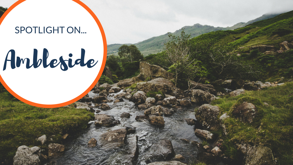 Spotlight on… Ambleside