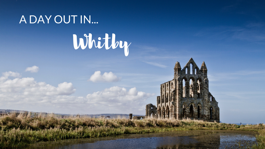 A Day out in Whitby