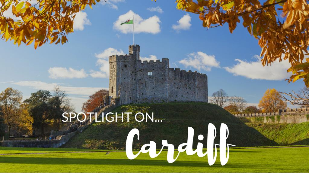 Spotlight on… Cardiff