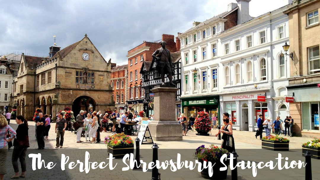 Your Perfect Shrewsbury Staycation