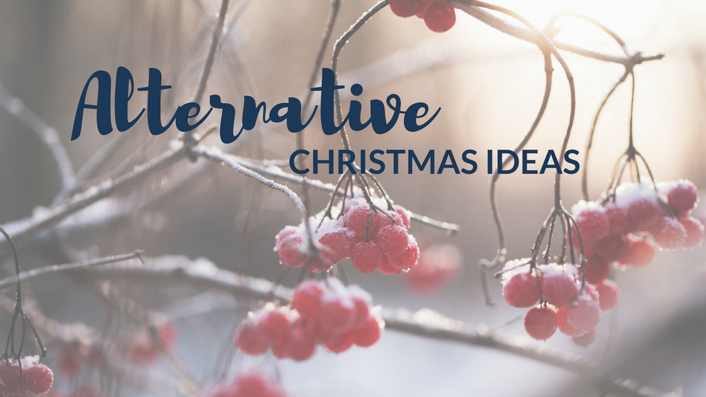 8 Alternative Christmas Ideas
