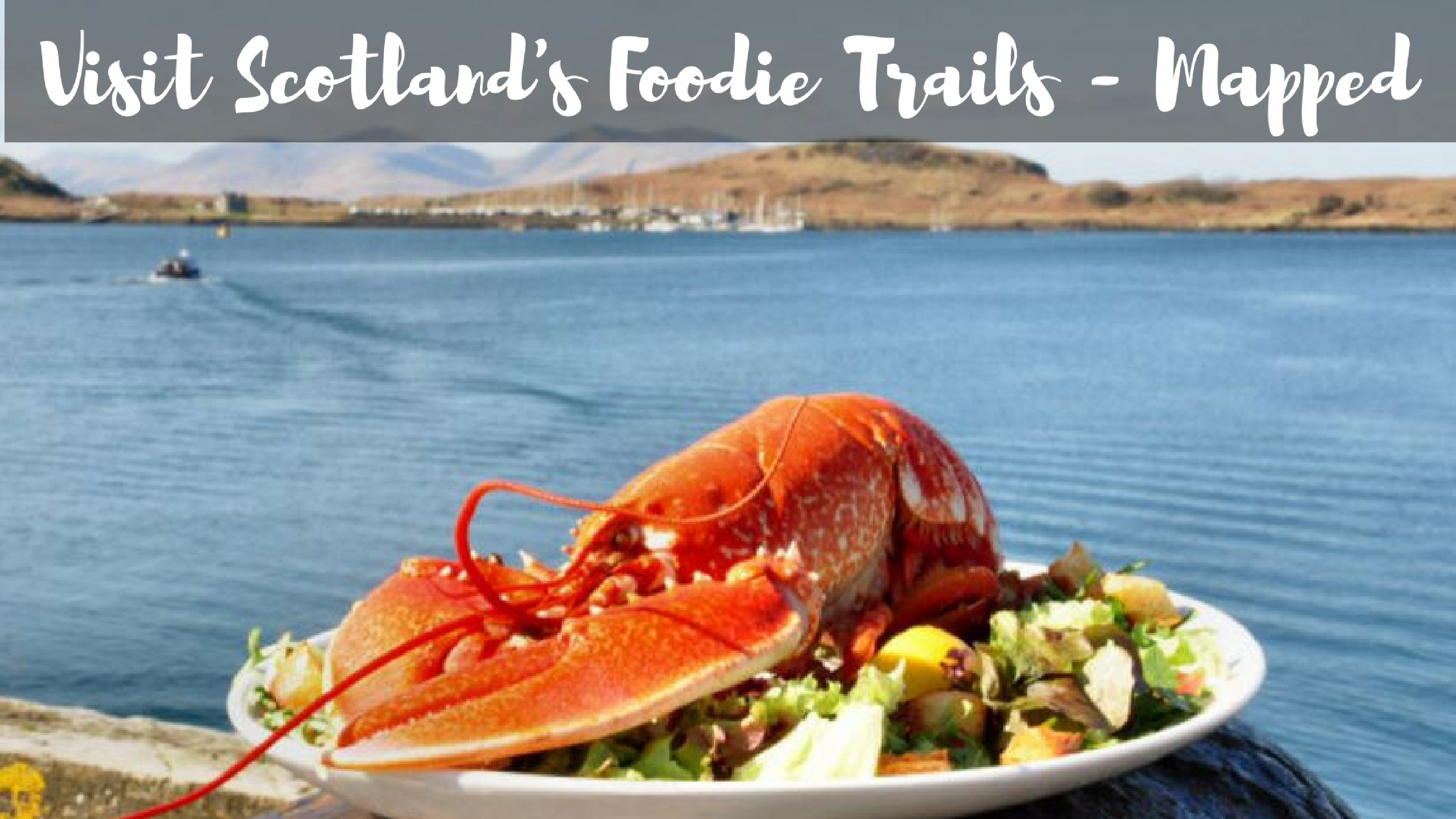 Visit Scotland's Foodie Trails – Mapped