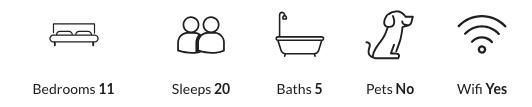 11 bedrooms, sleeps 20, five bathrooms, no pets allowed, has wifi